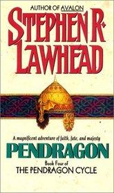Pendragon (Pendragon Cycle, Bk 4)