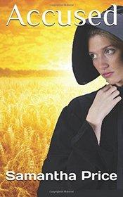 Accused (Amish Secret Widows' Society, Bk 3)