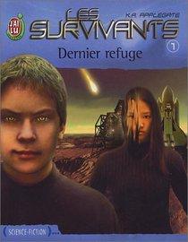 Les Survivants, tome 1 : Dernier refuge
