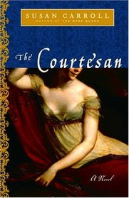 The Courtesan (Dark Queen, Bk 2)