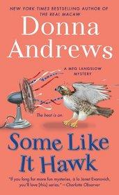 Some Like it Hawk (Meg Langslow, Bk 14)