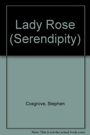 Lady Rose (A Serendipity Book)