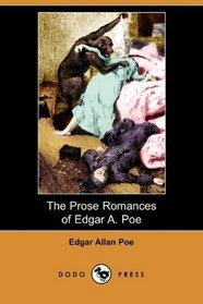 The Prose Romances of Edgar A. Poe (Dodo Press)