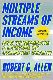 Multiple Streams of Income: How to Generate a Lifetime of Unlimited Wealth, First Edition