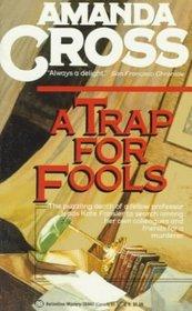 A Trap for Fools (Kate Fansler, Bk 11)