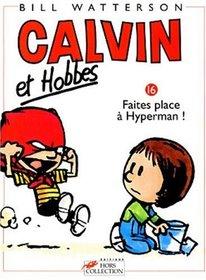 Calvin et Hobbes, tome 16 : Faites place � Hyperman !