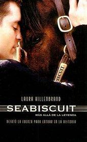 Seabiscuit: Una Leyenda Americana (Spanish Edition)