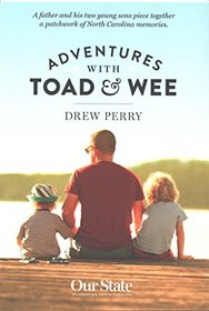 Adventures with Toad & Wee