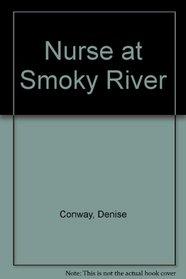 Nurse at Smoky River (Large Print)