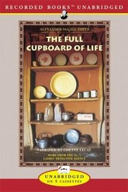 The Full Cupboard of Life (No 1 Ladies Detective Agency, Bk 5) (Audio Cassette) (Unabridged)