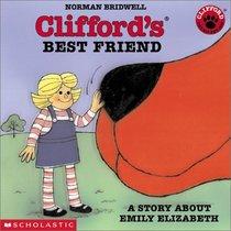 Clifford's Best Friend: A Story About Emily Elizabeth