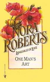 One Man's Art  (Language of Love, No 17)