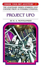Project UFO (Choose Your Own Adventure #27)