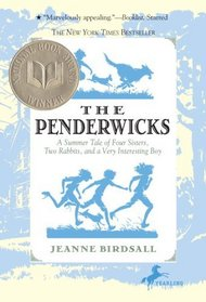 A Summer Tale of Four Sisters, Two Rabbits, and a Very Interesting Boy (Penderwicks, Bk 1)