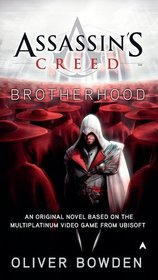 Brotherhood (Assassin's Creed, Bk 2)