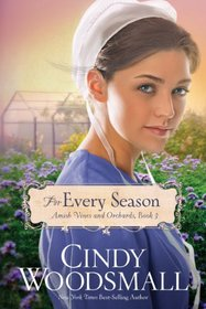 For Every Season (Amish Vines and Orchard)