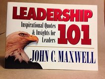 Leadership 101: Inspirational Quotes  Insights for Leaders