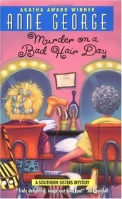 Murder on a Bad Hair Day (Southern Sisters, Bk 2)