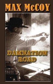 Damnation Road (Thorndike Large Print Western Series)
