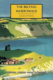 The Belting Inheritance (British Library Crime Classics)