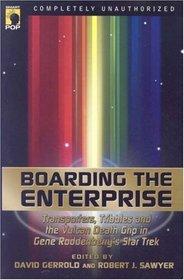 Boarding the Enterprise: Transporters, Tribbles and the Vulcan Death Grip in Gene Roddenberry's Star Trek (Smart Pop Series)