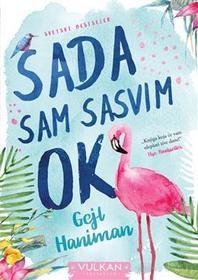 Sada sam sasvim OK (Eleanor Oliphant is Completely Fine) (Serbian Edition)