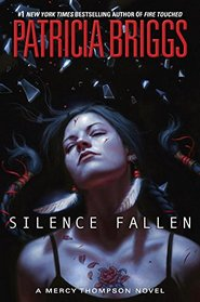Silence Fallen (Mercy Thompson, Bk 10)