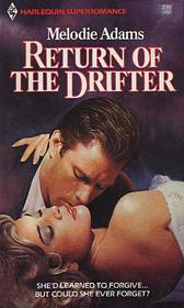Return of the Drifter (Harlequin Superromance, No 137)