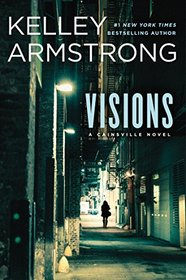 Visions (Cainsville, Bk 2)