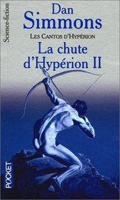 Les cantos d'Hyp�rion, tome 2 : La chute d'Hyp�rion