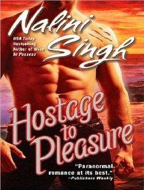 Hostage to Pleasure (Psy/Changeling)