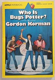 Who Is Bugs Potter