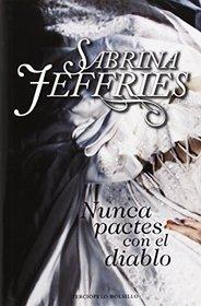 Nunca pactes con el diablo (Spanish Edition)