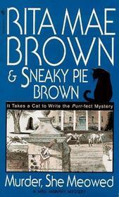 Murder, She Meowed (Mrs Murphy, Bk 5)