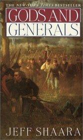 Gods and Generals (Civil War Trilogy, Bk 1)