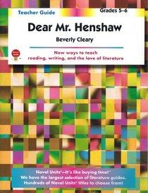 Dear Mr. Henshaw (Teacher Guide)
