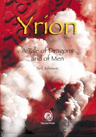 Yrion: A Tale of Dragons and of Men