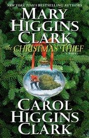 The Christmas Thief (Alvirah Meehan, Regan Reilly)
