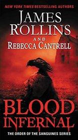 Blood Infernal (Order of the Sanguines, Bk 3)
