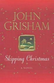 Skipping Christmas (Large Print)