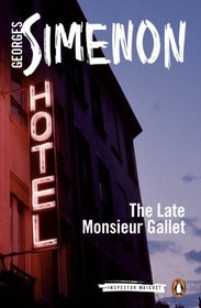 The Late Monsieur Gallet (Inspector Maigret)