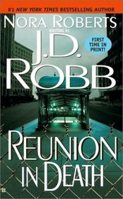Reunion in Death (In Death, Bk 14)