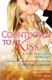 Countdown to a Kiss: A New Year's Eve Anthology