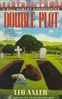 Double Plot: A Bill Hawley Undertaking