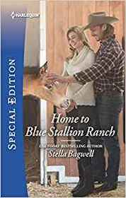 Home to Blue Stallion Ranch (Men of the West, Bk 42) (Harlequin Special Edition, No 2714)