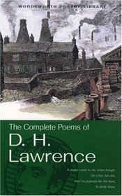 Complete Poems of D. H. Lawrence (Wordsworth Poetry Library) (Wordsworth Poetry Library)