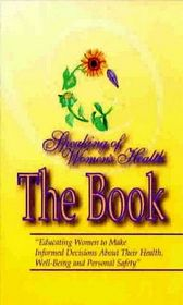 Speaking of Women's Health: THE BOOK