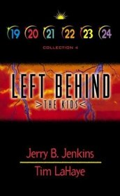 Left Behind: The Kids (Kids Left Behind, Collection 4) Books 19-24