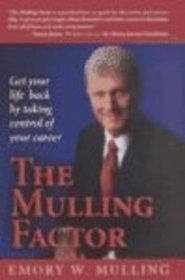 The Mulling Factor: Get Your Life Back by Taking Control of Your Career