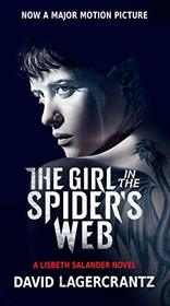 The Girl in the Spider's Web (Movie Tie-In) (Millennium Series)